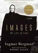 Ingmar Bergman - Images: My Life in Film