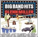 The Big Band Hits of Glenn Miller, Volume 2