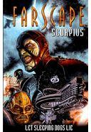 Farscape 1: Scorpius: Let Sleeping Dogs Lie
