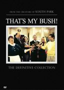 That's My Bush! - Definitive Collection (2-DVD)