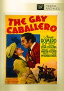Cisco Kid - The Gay Caballero