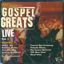 Gospel Greats Live, Volume 1