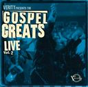 Gospel Greats Live, Volume 2