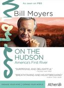 Bill Moyers - On the Hudson: America's First