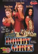 The Rowdy Girls (Unrated)