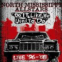 Do It Like We Used to Do (Live) (2-CD)
