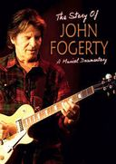 John Fogerty - The Story Of: Unauthorized