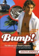 Bump! The Ultimate Gay Travel Companion - South
