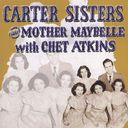 Carter Sisters And Mother Maybelle With Chet
