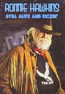 Ronnie Hawkins - Still Alive And Kickin'