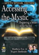 Accessing the Mystic - Regaining a Sense of the