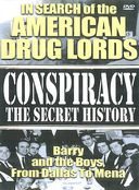 Conspiracy: The Secret History - In Search of The