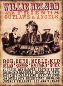 Willie Nelson and Friends - Outlaws and Angels