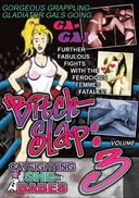 Bitchslap: Catfighting She-Babes Volume 3