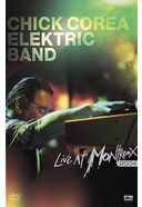 Chick Corea Elektric Band - Live at Montreux 2004