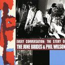 Every Conversation: The Story of June Brides and