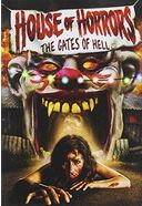 House of Horrors: Gate of Hell