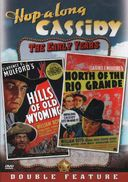 Hopalong Cassidy - The Early Years - Hills of Old