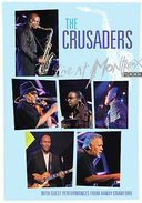 The Crusaders - Live at Montreux 2003