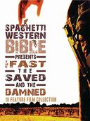 Spaghetti Western Bible Presents the Fast Saved,