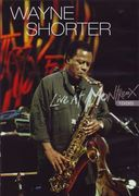 Wayne Shorter - Live at Montreux 1996