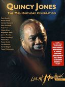Quincy Jones - The 75th Birthday Celebration: