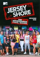 Jersey Shore - Season 6 Uncensored (4-DVD)