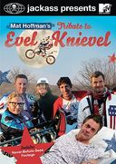 Jackass Presents - Mat Hoffman's Tribute to Evel Knievel
