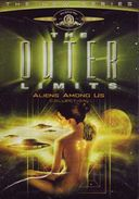 Outer Limits - New Series - Aliens Among Us