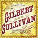 The Best of Gilbert & Sullivan [Sony Classical]