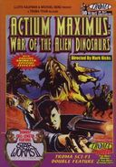Actium Maximus: War of the Alien Dinosaurs