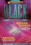 Black Cinema Double Feature - Broken Strings /