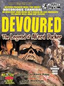 Devoured: The Legend of Alfred Packer