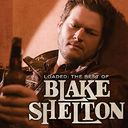 Loaded: The Best Of Blake Shelton (2LPs)