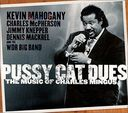 Pussy Cat Dues: The Music of Charles Mingus (Live)