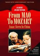Isaac Stern - From Mao to Mozart: Isaac Stern in