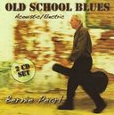 Old School Blues Acoustic / Electric (2-CD)