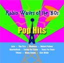 Radio Waves of The '80s - Pop Hits