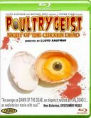 Poultrygeist: Night of the Chicken Dead (Blu-ray)