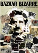Bazaar Bizarre: The Story of Kansas City Murderer