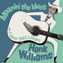 Moanin' the Blues / I Saw the Light