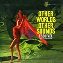Other Worlds Other Sounds / More Other Worlds