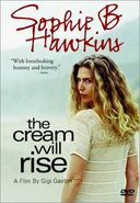 Sophie B. Hawkins - The Cream Will Rise