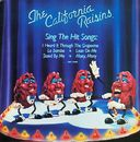 The California Raisins Sing the Hit Songs