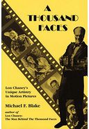A Thousand Faces: Lon Chaney's Unique Artistry in