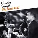 Big Band 1967 & More