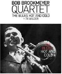 Blues Hot & Cold/7 X Wilder