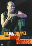 Bobby Womack - Jazz Channel Presents