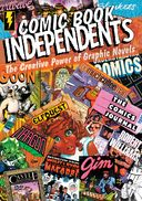Comic Book Independents: The Creative Power of