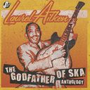 Anthology: Godfather of Ska (2-CD)